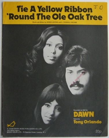 Tie a Yellow Ribbon. Original sheet music, Tony, Orlando and Dawn. Massive hit from the 1970's.  This song is the originator of the ribbon being used for various causes.