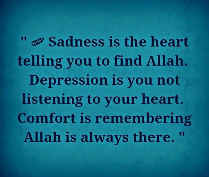 Allah Is Comfort For Depression And Sadness