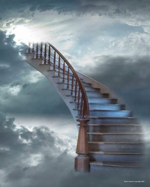 """Stairway to Heaven........""""Never be afraid to trust an unknown future to a known God.""""  ― Corrie ten Boom"""