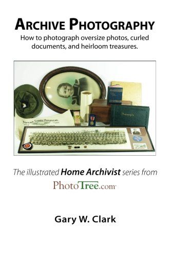 Archive Photography: How to photograph oversize photos, curled documents, and heirloom treasures. by Gary W. Clark http://www.amazon.com/dp/0983578567/ref=cm_sw_r_pi_dp_SJ-gvb0TV2NDF