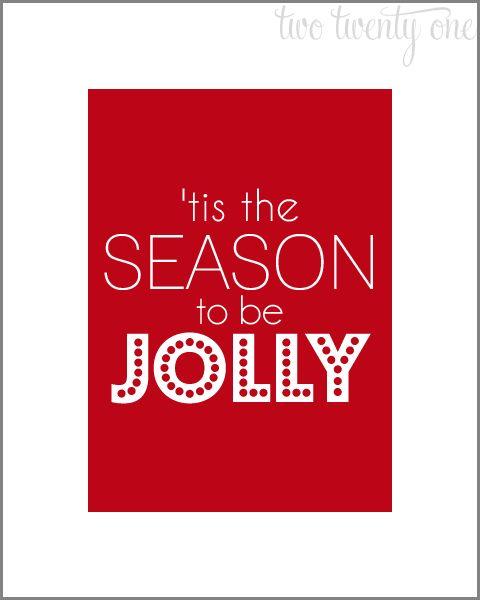 Free Christmas Printable, 'Tis the Season to be Jolly, via @Chelsea Rose {twotwentyone.net}