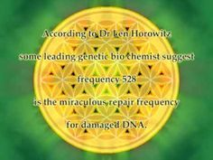 The Sound for DNA Repair:  Frequency 528 Hz    The Critical Thinker(tm)