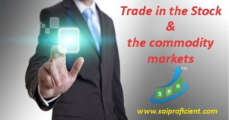 Trader can trade in the Stock and the commodity markets :: Trader can trade in the Stock and the commodity markets through the major exchange available. The major exchanges in the Stock Market field are BSE and NSE. BSE stands for Bombay stock exchange and NSE stands for National Stock Exchange. All the major companies are listed in these stock exchanges. If the trader wants to trade in the commodity market, he can trade through MCX.