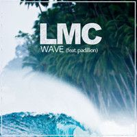 LMC - WAVE (feat. padillion) by LMC リアム on SoundCloud