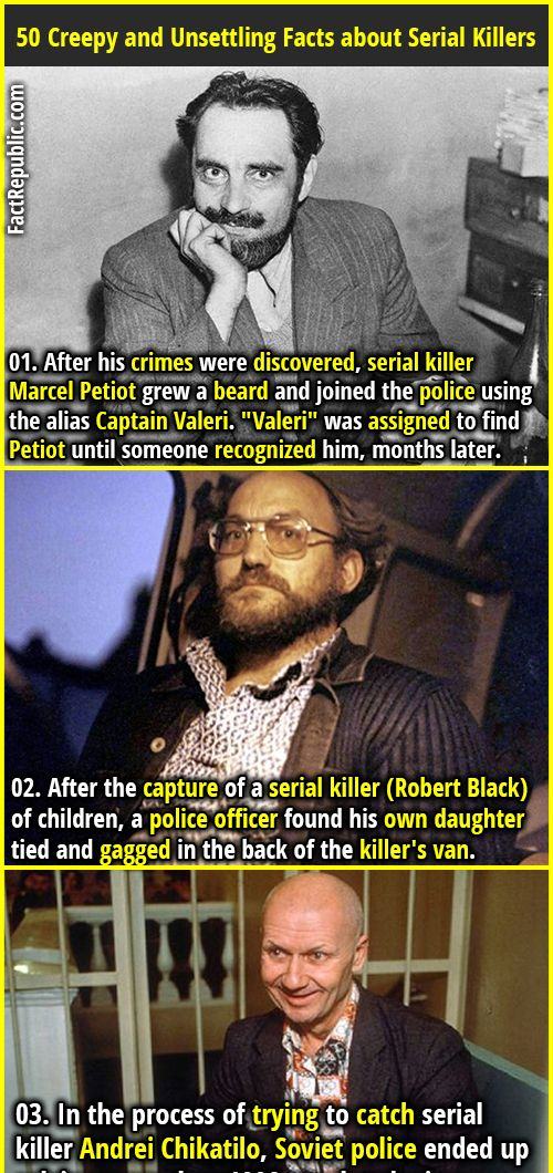 50 Creepy and Unsettling Facts about Serial Killers