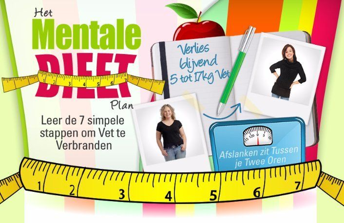 Het Mentale Dieet Plan en TURBO DIEET Plan.Gegarandeerd min. 5kg tot 17 kg in 11 dagen.
