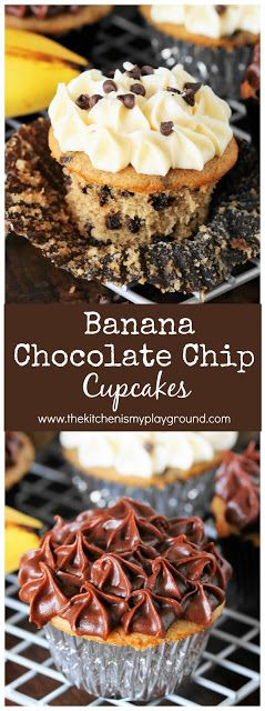 Banana Chocolate Chip Cupcakes topped with chocolate or cream cheese frosting ~ a tasty new way to enjoy those over-ripe bananas! #bananarecipes #bananacupcakes #chocolatechips  www.thekitchenismyplayground.com