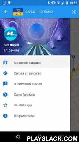 Gira Napoli  Android App - playslack.com ,  Gira Napoli is an app to make easier the use of local public transport in the metropolitan area of Naples.Developed in collaboration with the Federico II University of Naples, the Azienda Napoletana Mobilità (ANM) and Napolike.it was made available at no cost with an integrated service of transport information (bus, tram, metro and funiculars).The application allows you to:- visualize on map REAL-TIME bus position and the stops in the town for each…