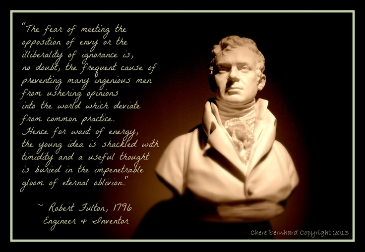 Robert Fulton Quotes: Robert Fulton, Engineer And Inventor