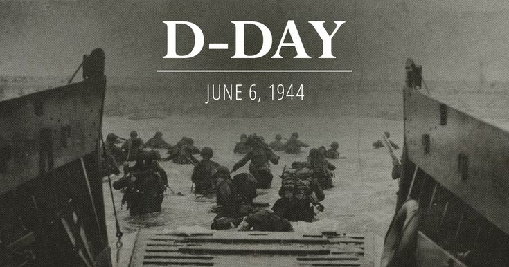 History | D-Day | June 6, 1944 | The United States Army