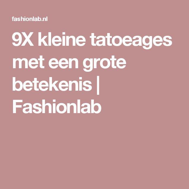 9X kleine tatoeages met een grote betekenis | Fashionlab