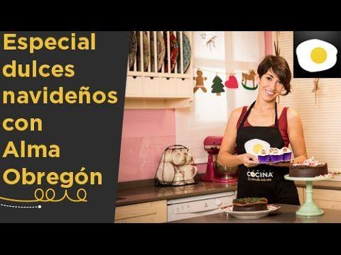 Especial Dulces navideños con Alma Obregón 2014 | Navidad