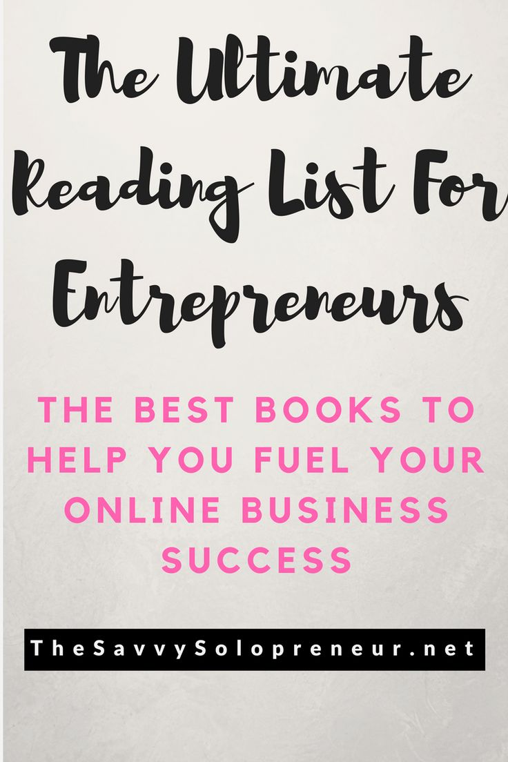 Best books for entrepreneurs - Fuel your online business success with the ultimate reading list for entrepreneurs.