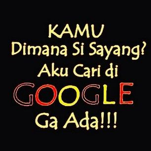 katanyaa suruh cari d google .. koq ga adaa ??!?!!?