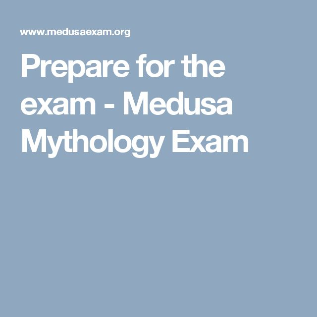 Prepare for the exam - Medusa Mythology Exam