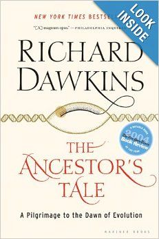 The Ancestor's Tale: A Pilgrimage to the Dawn of Evolution: Richard Dawkins: 9780618619160: Amazon.com: Books