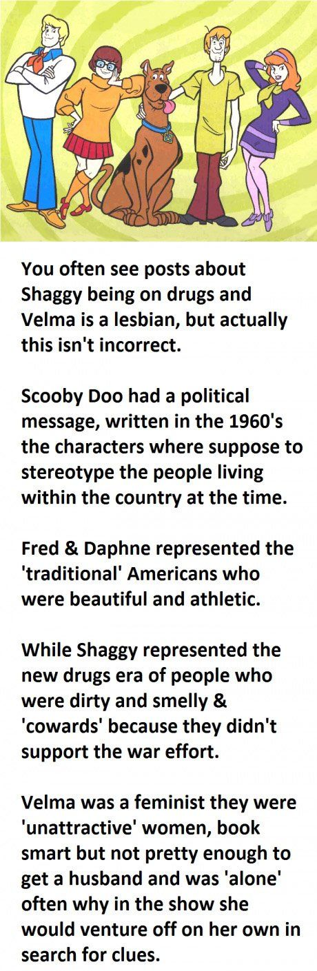 and scooby was just a dog.