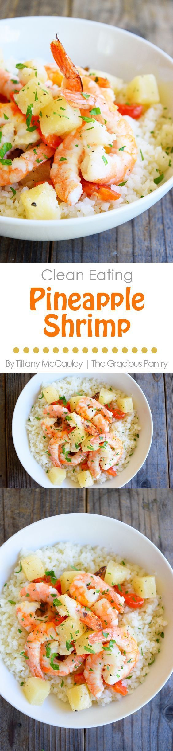 Clean Eating Recipes | Pineapple Shrimp | Shrimp Recipes | Seafood Recipes ~ https://www.thegraciouspantry.com