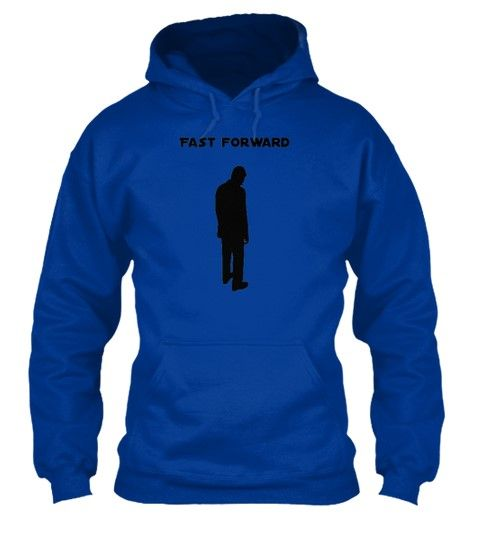 """Fast Forward T-shirt  ** NOT AVAILABLE IN STORES ** Limited Edition """"Fast Forward"""" man's t-shirts & hoodies available now! Check out Fast Forward T-shirts! Available for the next 10 days via Teespring"""
