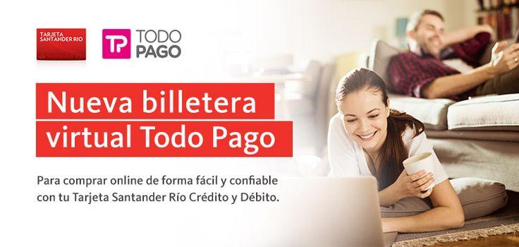 TARJETA SANTANDER RIO   TODO PAGO   Nueva Billetera Virtual Todo Pago   Para…