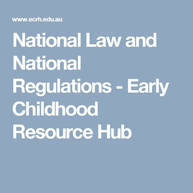 National Law and National Regulations  - Early Childhood Resource Hub