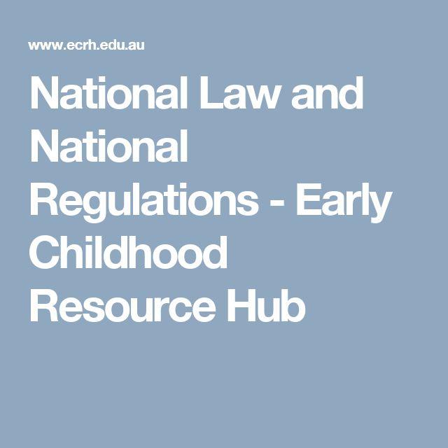 National Law and National Regulations  - Early Childhood Resource Hub
