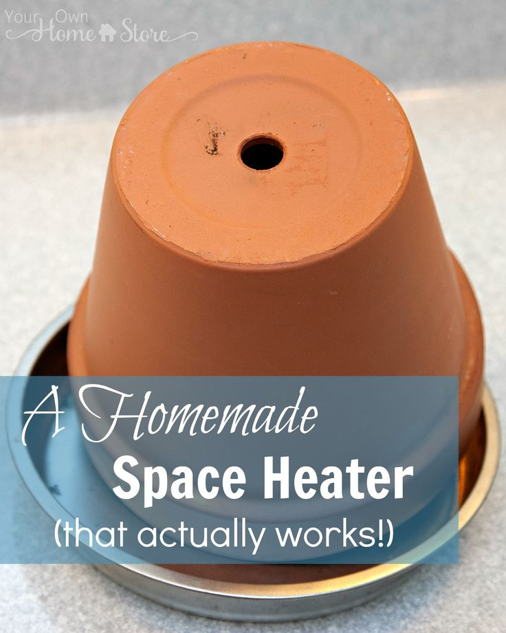 This inexpensive homemade space heater really works! Learn how to warm a room for less $$ or when your power is out during the winter!