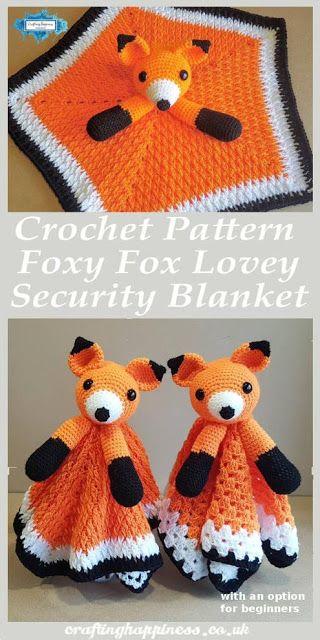Crochet Pattern: Foxy Fox Lovey Security Blanket In Two Styles (Beginners & Inte…