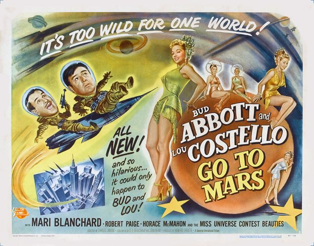 ABBOTT AND COSTELLO GO TO MARS | The movies of my life ...