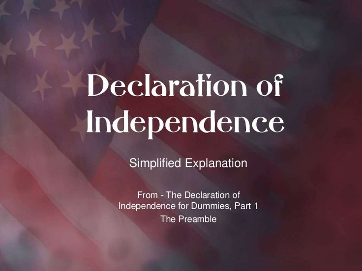 What does the preamble to the Declaration mean? Simplified terms.