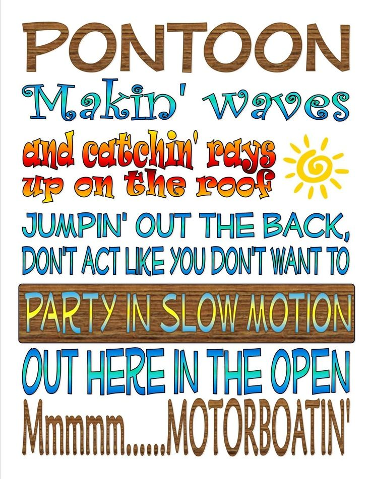 Pontoon My FAVORITE song EVER!!! | Funny quotes and pics | Pinterest