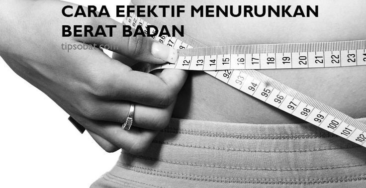 Banyak cara dan tips untuk menurunkan berat badan banyak yang menjanjikan reaksi yang cepat, tapi tanpa bukti yang meyakinkan.
