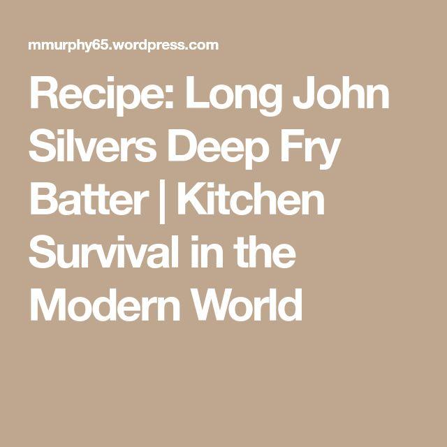 Recipe: Long John Silvers Deep Fry Batter | Kitchen Survival in the Modern World