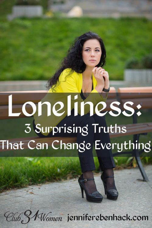 So powerful and true! The truth about loneliness might surprise you. No, they're not easy to hear, but these 3 things just might change everything for you! Loneliness: 3 Surprising Truths That Can Change Everything ~ Club31Women