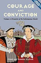 Courage and conviction : chronicles of the Reformation church (in TAL)