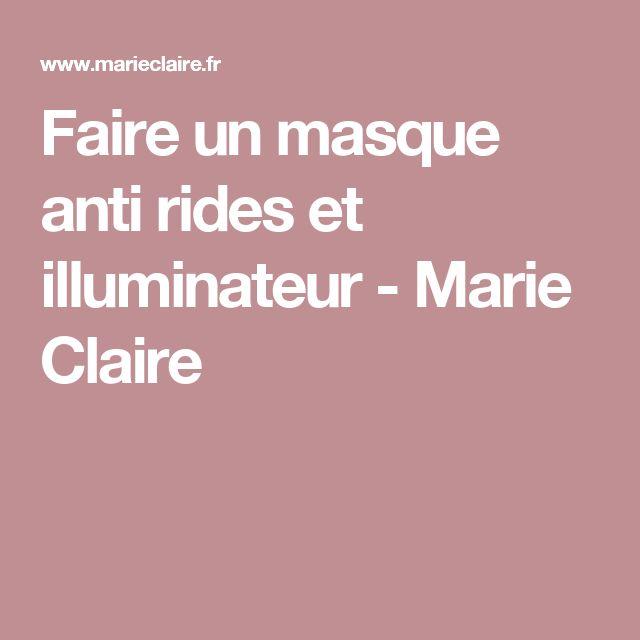 Faire un masque anti rides et illuminateur - Marie Claire