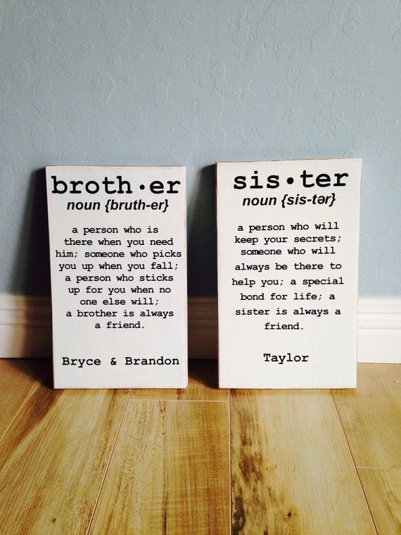 Brother OR Sister sign  distressed edges by CaroneCreations