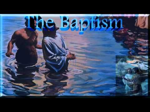 The Desire of Ages: (11) The Baptism - YouTube