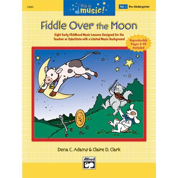 This Is Music Volume 1 Fiddle Over The Moon Music Book Homeschool Music Music Lessons