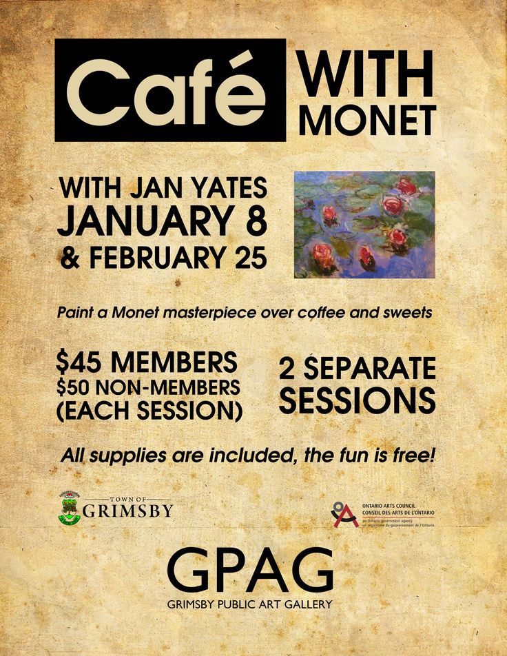 CAFÉ WITH MONET I & II With Jan Yates 2 Different Sessions! Session 1 Sunday, January 8: 2pm-4pm Session 2 Saturday, February 25: 2pm-4pm  $45 Members/$50 Non-Members each session  Looking for something creative to do while enjoying a cup of coffee and sweets? Paint a Monet masterpiece with a group of inspiring people.. You will learn how to apply Monet's techniques and complete a finished work of art – all in one sitting! Workshop price includes all art supplies, coffee, sweets and…