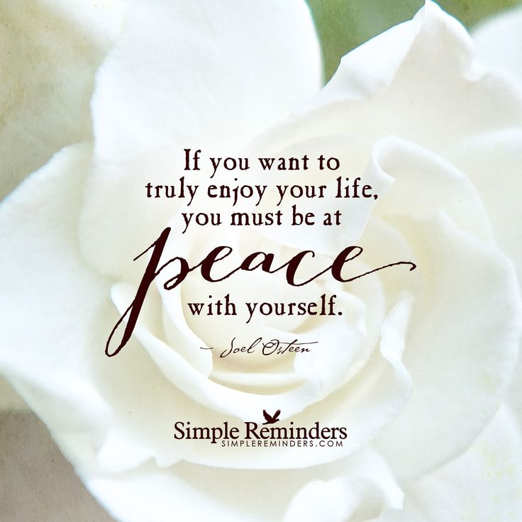 """Be at peace with yourself"" by Joel Osteen"