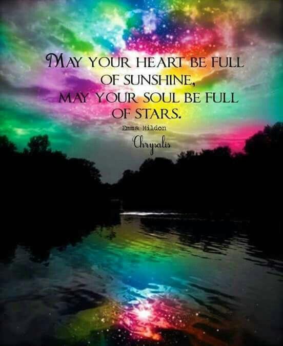 A heart full of sunshine, a soul full of stars ~