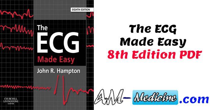 The Ecg Made Easy 8th Edition Pdf Pdf Free Medical Books