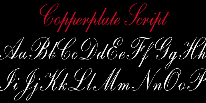 One of the most elegant script fonts available, this design is based on calligraphic handwriting called Copperplate because of the copper plates that it was etched into for reproduction.