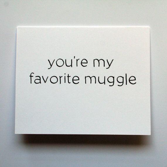 you're my favorite muggle Harry Potter card by jordandene on Etsy, $3.50
