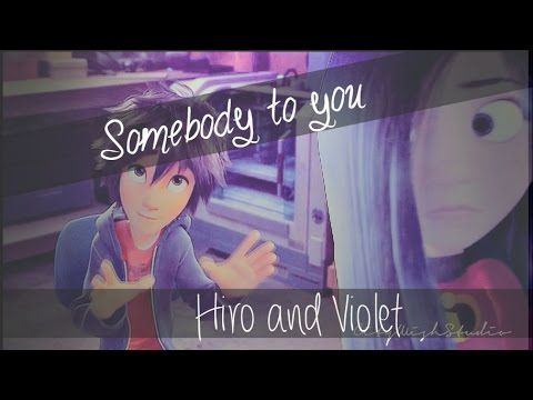 ☯ Hiro and Violet Somebody to you ☯
