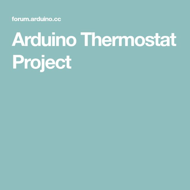 Arduino Thermostat Project