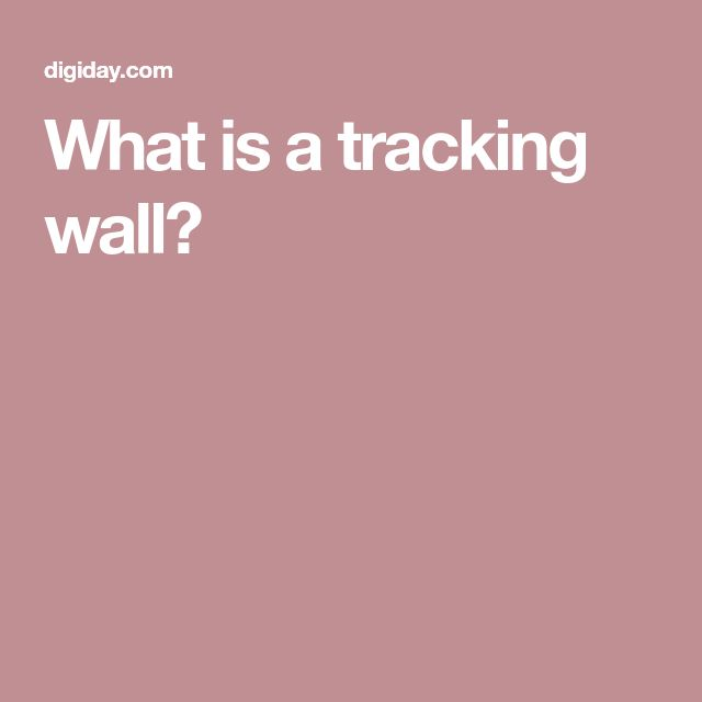 What is a tracking wall?