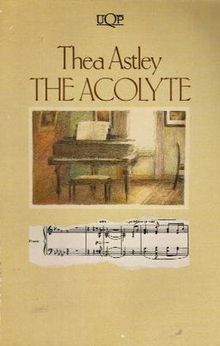 The Acolyte by Thea Astley 1972