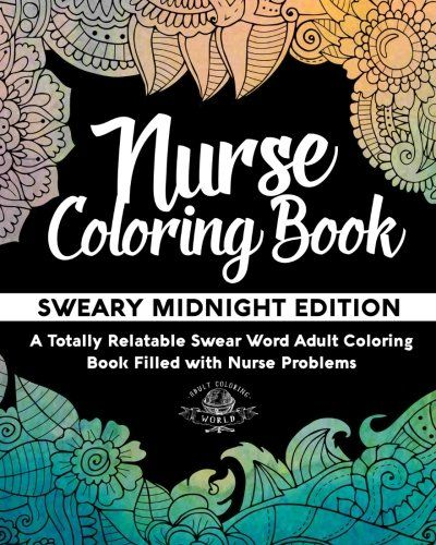 Hilarious swear word nurse coloring book. National Nurses Week gifts. Funny nurse appreciation gifts.
